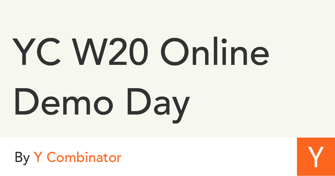 YC W20 Online Demo Day