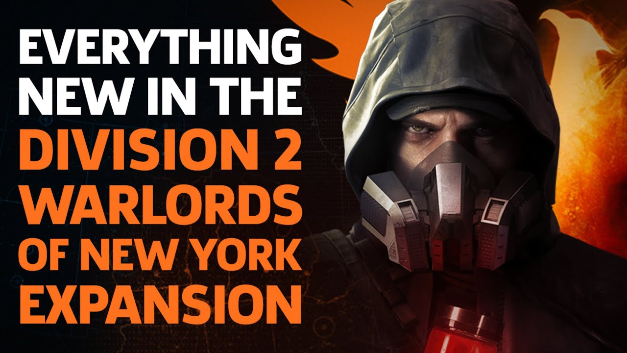 Everything New in The Division 2: Warlords of New York Expansion