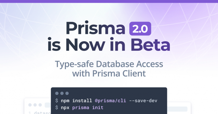 Prisma 2.0 is Now in Beta: Type-safe Database Access with Prisma Client | Prisma